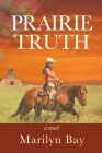 Prairie Truth Cover Image