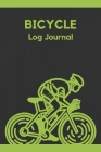 Bicycle Log Journal: Wonderful Cycling Logbook / Bicycle Journal For Men And Women. Ideal Daily Biking Journal And Cycling Book For All. Ge Cover Image