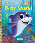 Baby Shark! (Little Golden Book) Cover Image