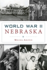 World War II Nebraska (Military) Cover Image