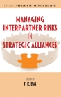 Managing Interpartner Risks in Strategic Alliances (Research in Strategic Alliances) Cover Image