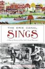 The Erie Canal Sings: A Musical History of New York's Grand Waterway Cover Image