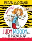 Judy Moody, M.D.: The Doctor Is In!: #5 Cover Image