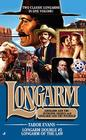 Longarm Double #2: Longarm of the Law (The Longarm Double Collection) Cover Image