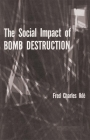 The Social Impact of Bomb Destruction Cover Image
