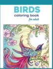 Birds Coloring Book For Adult: Beautiful Birds and Treetop Treasures (A Millie Marotta Adult Coloring Book) Cover Image