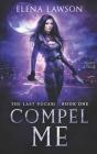 Compel Me: A Reverse Harem Vampire Romance Cover Image