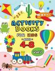 Activity Books for Kids Ages 4-8 Vol,2: Easy and Fun Workbook for Boys and Girls Cover Image