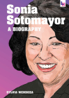 Sonia Sotomayor: A Biography Cover Image