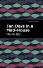 Ten Days in a Mad House Cover Image
