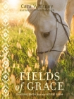 Fields of Grace: Sharing Faith from the Horse Farm Cover Image