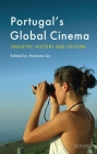 Portugal's Global Cinema: Industry, History and Culture (World Cinema) Cover Image