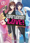 Superwomen in Love! Honey Trap and Rapid Rabbit Vol. 1 Cover Image