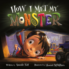 How I Met My Monster (I Need My Monster) Cover Image