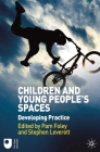 Children and Young People's Spaces: Developing Practice Cover Image