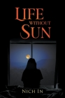 Life Without A Sun: A Memoir Cover Image