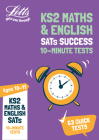 Letts KS2 Revision Success – KS2 Maths and English SATs Age 10-11: 10-Minute Tests: 2018 Tests Cover Image