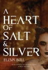 A Heart of Salt & Silver Cover Image