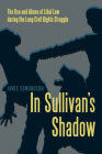 In Sullivan's Shadow: The Use and Abuse of Libel Law During the Long Civil Rights Struggle Cover Image