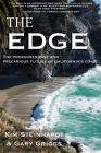 The Edge: The Pressured Past and Precarious Future of California's Coast Cover Image