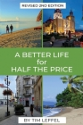 A Better Life for Half the Price - 2nd Edition Cover Image