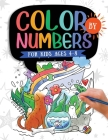 Color by Numbers: For Kids Ages 4-8: Dinosaur, Sea Life, Animals, Butterfly, and Much More! Cover Image