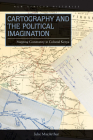 Cartography and the Political Imagination: Mapping Community in Colonial Kenya (New African Histories) Cover Image