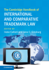 The Cambridge Handbook of International and Comparative Trademark Law Cover Image
