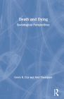 Death and Dying: Sociological Perspectives Cover Image