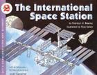 The International Space Station (Let's-Read-and-Find-Out Science 2) Cover Image