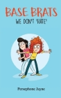 Base Brats: We Don't 'Hate' Cover Image