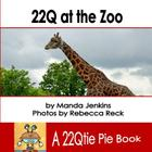 22Q at the Zoo: a 22Qtie Pie Book Cover Image