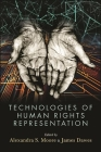 Technologies of Human Rights Representation Cover Image