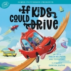 If Kids Could Drive Cover Image