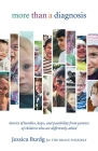 More Than a Diagnosis: Stories of Hurdles, Hope, and Possibility from Parents of Children Who Are Differently-Abled Cover Image