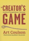 The Creator's Game: A Story of Baaga'adowe/Lacrosse Cover Image