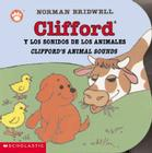 Clifford's Animal Sounds / Clifford y los sonidos de los animales (Bilingual) Cover Image