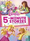 Barbie 5-Minute Stories: The Sister Collection  (Barbie) Cover Image