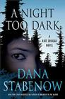 A Night Too Dark: A Kate Shugak Novel Cover Image