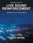 Introduction to Live Sound Reinforcement: The Science, the Art, and the Practice Cover Image