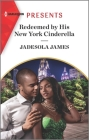 Redeemed by His New York Cinderella: An Uplifting International Romance Cover Image