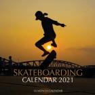 Skateboarding Calendar 2021: 16 Month Calendar Cover Image