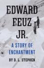 Edward Feuz Jr.: A Story of Enchantment Cover Image
