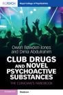 Club Drugs and Novel Psychoactive Substances: The Clinician's Handbook (Royal College of Psychiatrists) Cover Image