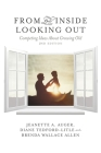 From the Inside Looking Out: Competing Ideas about Growing Old Cover Image