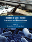 Handbook of Metal-Microbe Interactions and Bioremediation Cover Image