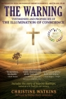 The Warning: Testimonies and Prophecies of the Illumination of Conscience Cover Image