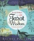 Rachel Pollack's Tarot Wisdom: Spiritual Teachings and Deeper Meanings Cover Image