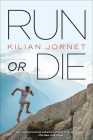 Run or Die Cover Image