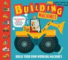 Building Machines: An Interactive Guide to Construction Machines Cover Image